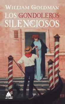 LOS GONDOLEROS SILENCIOSOS