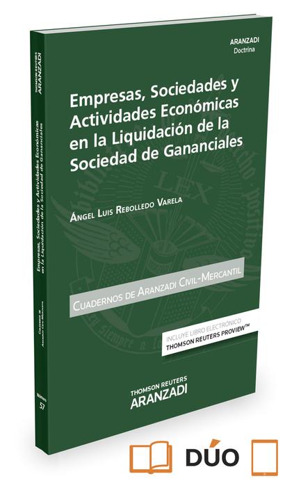 EMPRESAS, SOCIEDADES Y ACTIVIDADES ECONOMÍCAS EN LA LIQUIDACIÓN DE LA SOCIEDAD D.