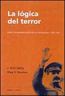 LA LÓGICA DEL TERROR: STALIN Y LA AUTODESTRUCCIÓN DE LOS BOLCHEVIQUES