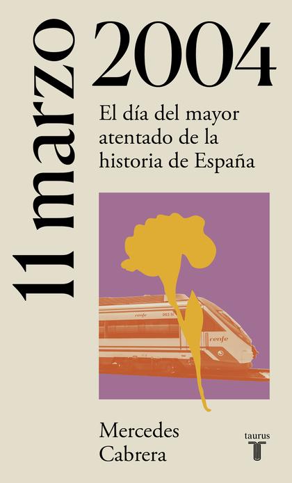 11 DE MARZO DE 2004. ATENTADOS 11-M EN MADRID.
