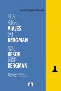 LOS SIETE VIAJES DE BERGMAN