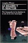 LA BALLENA Y EL REACTOR: UNA BÚSQUEDA DE LOS LÍMITES EN LA ERA DE LA A
