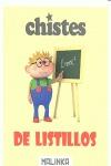 CHISTES DE LISTILLOS