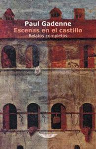 ESCENAS EN EL CASTILLO. RELATOS COMPLETOS