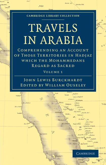 TRAVELS IN ARABIA - VOLUME 1
