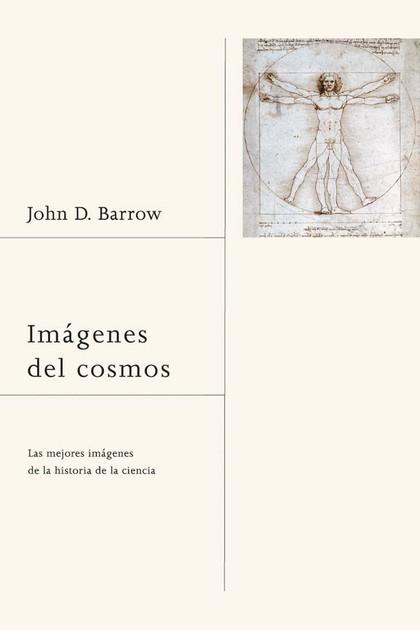 IMÁGENES DEL COSMOS : LAS MEJORES IMÁGENES DE LA HISTORIA DE LA CIENCIA
