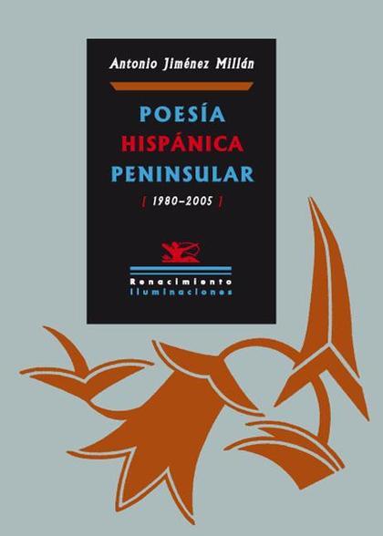 POESÍA HISPÁNICA PENINSULAR (1980-2005)
