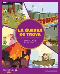 LA GUERRA DE TROYA.