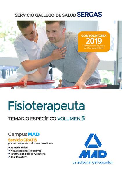FISIOTERAPEUTA DEL SERVICIO GALLEGO DE SALUD. TEMARIO ESPECÍFICO VOL 3