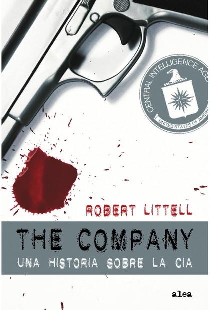 THE COMPANY : UNA HISTORIA SOBRE LA CIA