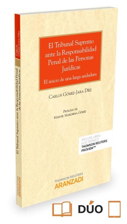 TRIBUNAL SUPREMO ANTE LA RESPONSABILIDAD PENAL DE LAS PERSONAS JURIDICAS EL.