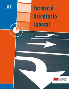 FORMACIÓ I ORIENTACIÓ LABORAL, GRAU MITJÁ I GRAU SUPERIOR