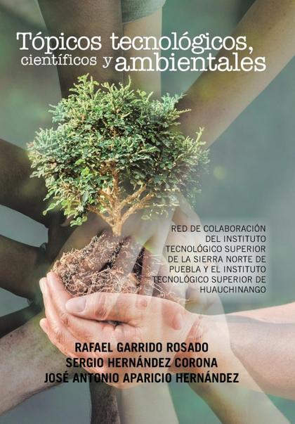 TÓPICOS TECNOLÓGICOS, CIENTÍFICOS Y AMBIENTALES. RED DE COLABORACIÓN DEL INSTITUTO TECNOLÓGICO