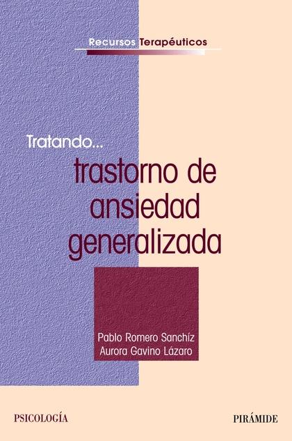 TRATANDO-- TRASTORNO DE ANSIEDAD GENERALIZADA