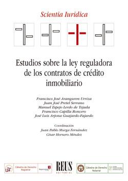 ESTUDIOS SOBRE LA LEY REGULADORA DE LOS CONTRATOS DE CRÉDITO INMOBILIARIO.