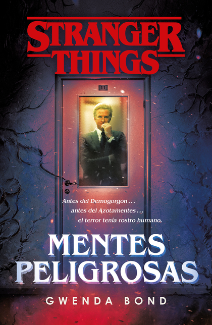 STRANGER THINGS: MENTES PELIGROSAS.