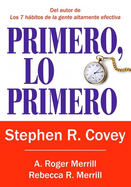 PRIMERO, LO PRIMERO