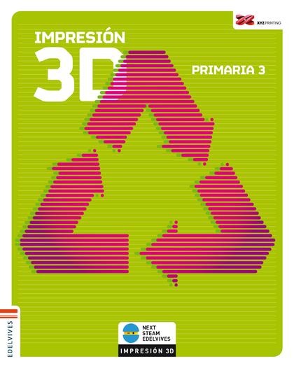 IMPRESIÓN 3D. PRIMARIA 3