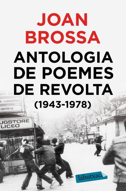 ANTOLOGIA DE POEMES DE REVOLTA (1943 - 1978).