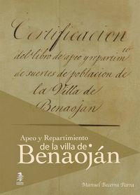 EL APEO Y REPARTIMIENTO DE SUERTES DE POBLACIÓN DE LA VILLA DE BENAOJÁN. EDICIÓN Y ESTUDIO INTR
