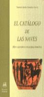 EL CATÁLOGO DE LAS NAVES : MITO Y PARENTESCO EN LA ÉPICA HOMÉRICA