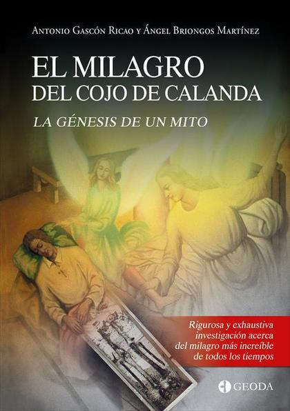 EL MILAGRO DEL COJO DE CALANDA.