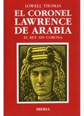 EL CORONEL LAWRENCE DE ARABIA