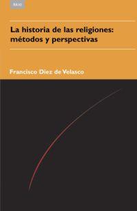 LA HISTORIA DE LAS RELIGIONES: MÉTODOS Y PERSPECTIVAS