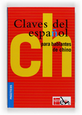 CLAVES DEL ESPAÑOL PARA HABLANTES DE CHINO