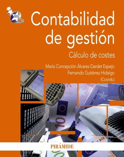 CONTABILIDAD DE GESTIÓN : CÁLCULO DE COSTES