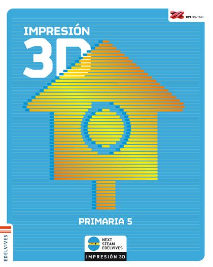IMPRESIÓN 3D. PRIMARIA 5