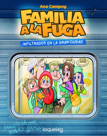INFILTRADOS EN LA GRAN CIUDAD. FAMILIA A LA FUGA 2.