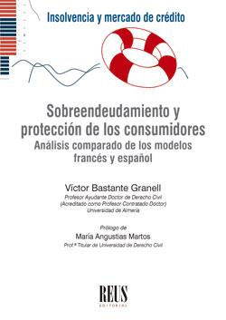 SOBREENDEUDAMIENTO Y PROTECCIÓN DE LOS CONSUMIDORES. ANÁLISIS COMPARADO DE LOS MODELOS FRANCÉS