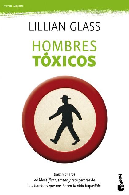 HOMBRES TÓXICOS.