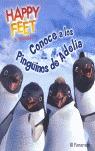 HAPPY FEET. CONOCE A LOS PINGÜINOS DE ADELIA