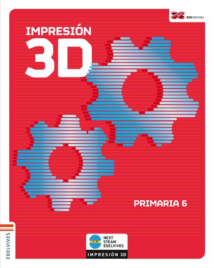 IMPRESIÓN 3D. PRIMARIA 6