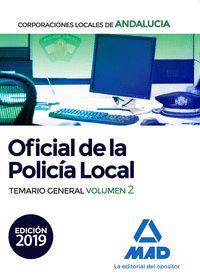 OFICIAL DE LA POLICÍA LOCAL. TEMARIO GENERAL VOL. 2