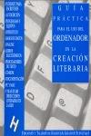 GUÍA PRÁCTICA PARA EL USO DEL ORDENADOR EN LA CREACIÓN LITERARIA.