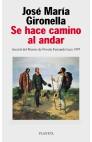 SE HACE CAMINO AL ANDAR