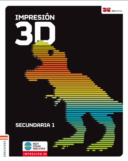 IMPRESIÓN 3D. SECUNDARIA 1
