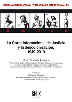 LA CORTE INTERNACIONAL DE JUSTICIA Y LA DESCOLONIZACIÓN, 1949-2019.