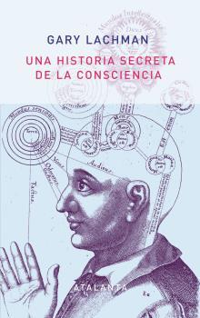 HISTORIA SECRETA DE LA CONSCIENCIA