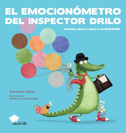 EL EMOCIONÓMETRO DEL INSPECTOR DRILO (ED. LATINA).