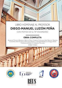 LIBRO HOMENAJE AL PROFESOR DIEGO-MANUEL LUZÓN PEÑA CON MOTIVO DE SU 70º ANIVERSA. OBRA COMPLETA