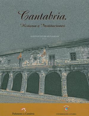 CANTABRIA: HISTORIA E INSTITUCIONES