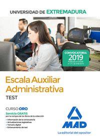 ESCALA AUXILIAR ADMINISTRATIVA DE LA UNIVERSIDAD DE EXTREMADURA. TEST           TEST