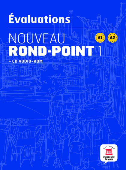 NOUVEAU ROND-POINT 1, A1 A2. ÉVALUATIONS