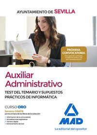 AUXILIAR ADMINISTRATIVO DEL AYUNTAMIENTO DE SEVILLA. TEST DEL TEMARIO Y SUPUESTOTEST DEL TEMARI