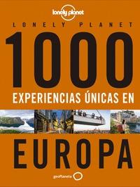 1000 EXPERIENCIAS AºNICAS - EUROPA.