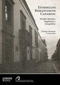 ESTRIBILLOS ROMANCESCOS CANARIOS. ESTUDIO LITERARIO, LINGÜÍSTICO Y ETNOGRÁFICO